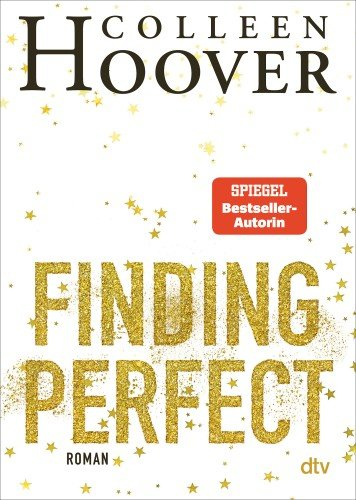Finding Perfect - Colleen Hoover / 2021 / ab 14 Jahre
