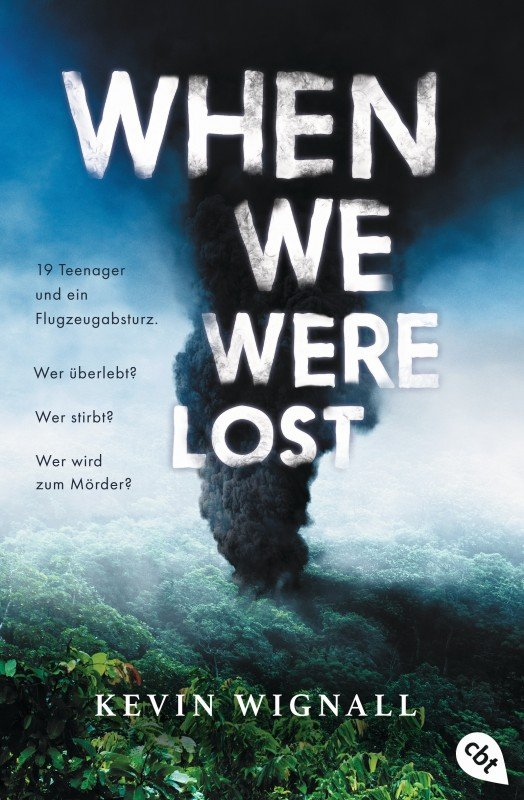 When we were lost - Kevin Wignall / 2020 / ab 14 Jahre