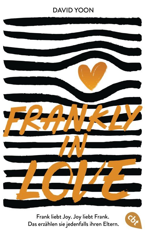 Frankly in Love - David Yoon / 2021 / ab 14 Jahre