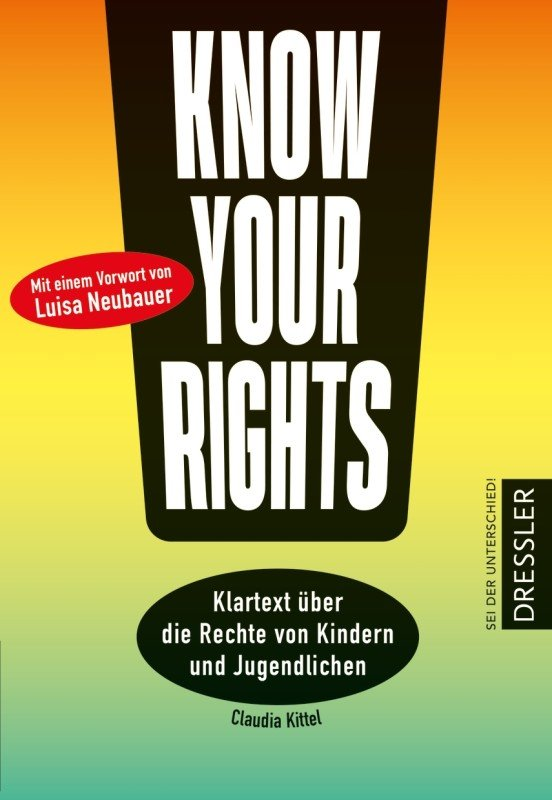 Know Your Rights! - Claudia Kittel / 2022 / ab 12 Jahre