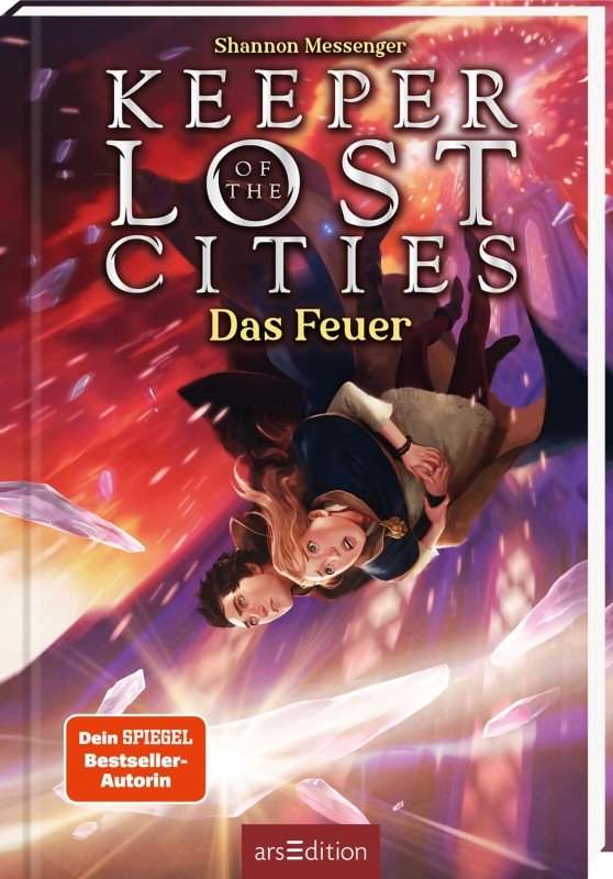 Keeper of the Lost Cities - Das Feuer (Keeper of the Lost Cities 3) - Shannon Messenger / 2021 / ab 11 Jahre