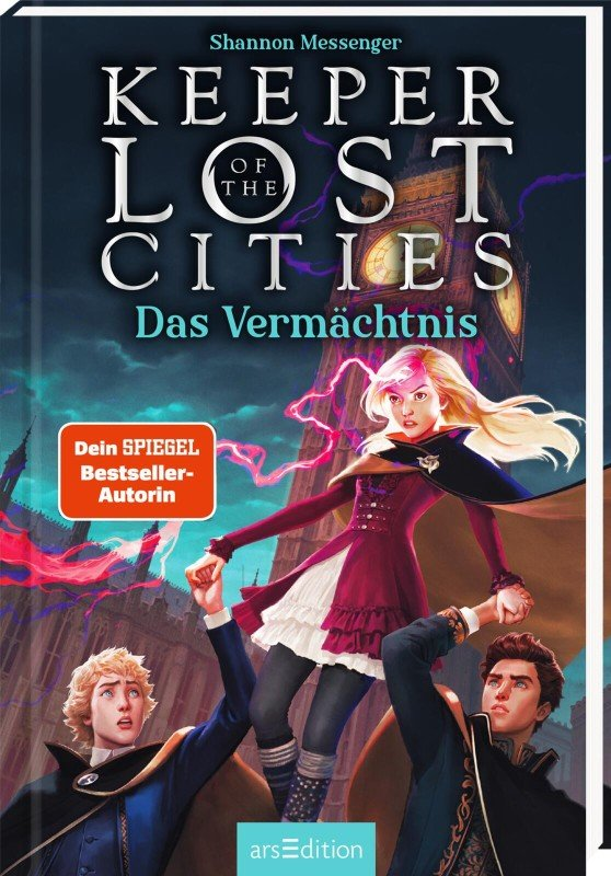 Keeper of the Lost Cities - Das Vermächtnis (Keeper of the Lost Cities 8) - Shannon Messenger / 2022 / ab 11 Jahre